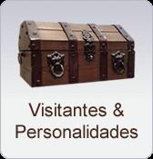 visitantes e personalidades